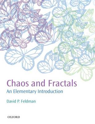 Chaos and Fractals: An Elementary Introduction (Hardback)