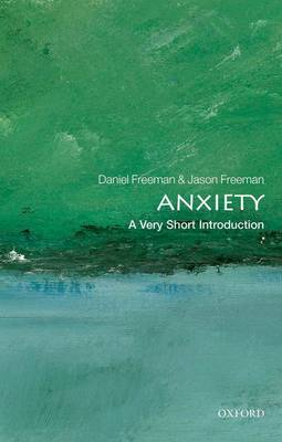 Anxiety: A Very Short Introduction - Very Short Introductions (Paperback)