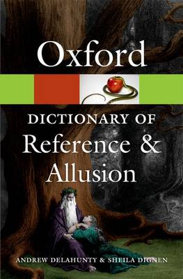 Oxford Dictionary of Reference and Allusion - Oxford Quick Reference (Paperback)