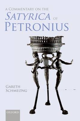 A Commentary on The Satyrica of Petronius (Hardback)