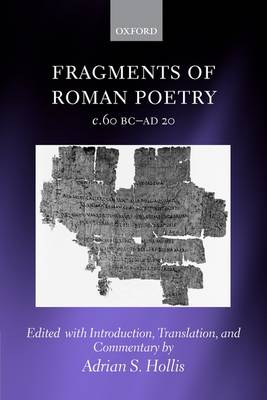 Fragments of Roman Poetry c.60 BC-AD 20 (Paperback)