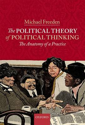 The Political Theory of Political Thinking: The Anatomy of a Practice (Hardback)