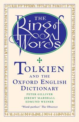 The Ring of Words: Tolkien and the Oxford English Dictionary (Paperback)