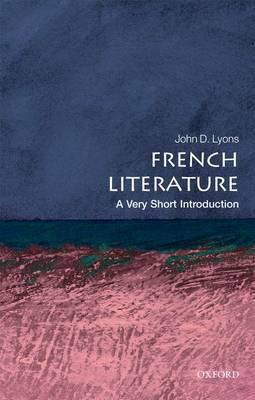 French Literature: A Very Short Introduction - Very Short Introductions (Paperback)