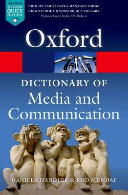 A Dictionary of Media and Communication - Oxford Quick Reference (Paperback)