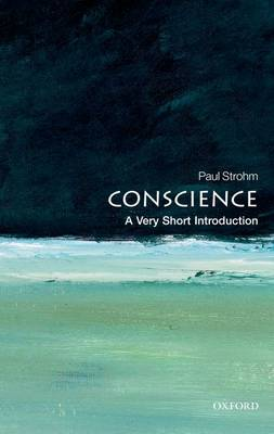 Conscience: A Very Short Introduction - Very Short Introductions (Paperback)