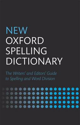 New Oxford Spelling Dictionary (Hardback)