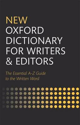 New Oxford Dictionary for Writers and Editors (Hardback)