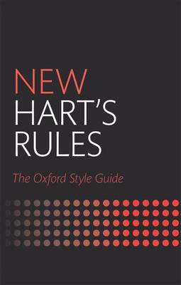 New Hart's Rules: The Oxford Style Guide (Hardback)