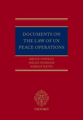 Documents on the Law of UN Peace Operations (Hardback)