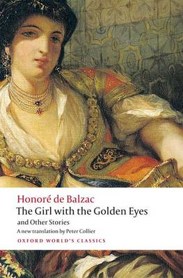 The Girl with the Golden Eyes and Other Stories - Oxford World's Classics (Paperback)
