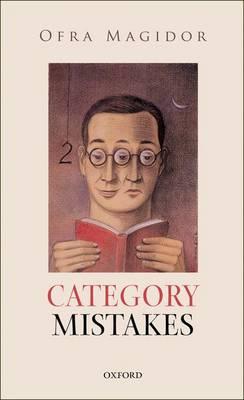 Category Mistakes - Oxford Philosophical Monographs (Hardback)