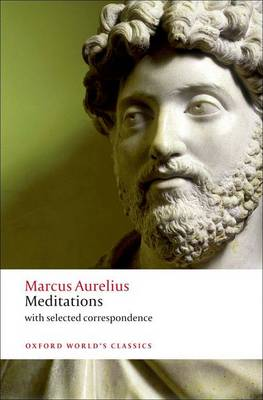 Meditations: With Selected Correspondence - Oxford World's Classics (Paperback)
