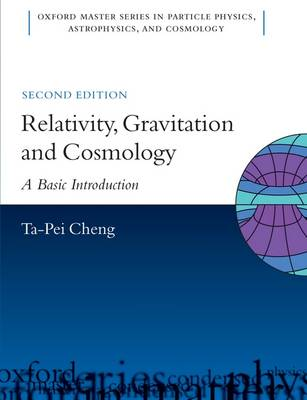 Relativity, Gravitation and Cosmology: A Basic Introduction - Oxford Master Series in Physics 11 (Hardback)