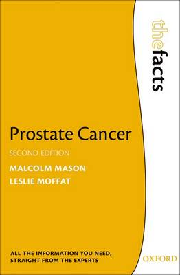 Prostate Cancer - The Facts (Paperback)