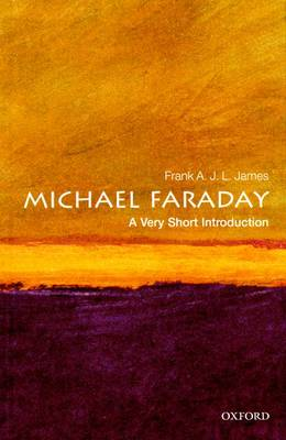 Michael Faraday: A Very Short Introduction - Very Short Introductions (Paperback)