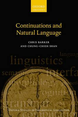 Continuations and Natural Language - Oxford Studies in Theoretical Linguistics 53 (Paperback)