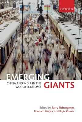 Emerging Giants: China and India in the World Economy (Hardback)