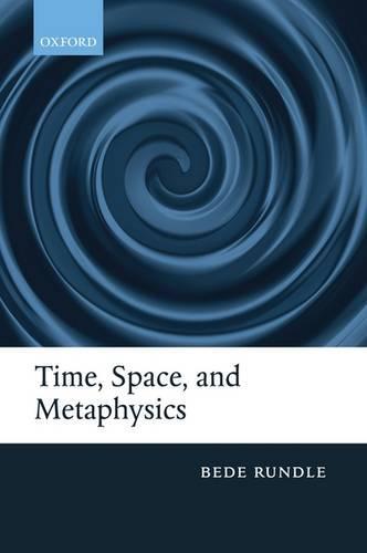 Time, Space, and Metaphysics (Hardback)