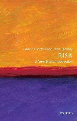 Risk: A Very Short Introduction - Very Short Introductions (Paperback)