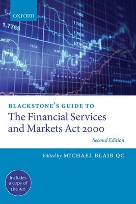 Blackstone's Guide to the Financial Services and Markets Act 2000 - Blackstone's Guides (Paperback)
