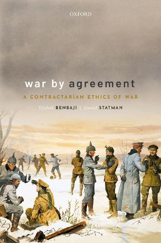 War By Agreement: A Contractarian Ethics of War (Hardback)