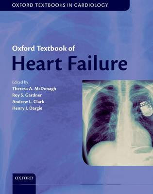 Oxford Textbook of Heart Failure - Oxford Textbooks in Cardiology (Hardback)