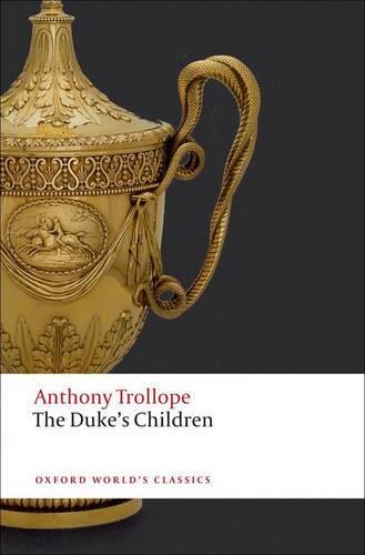 The Duke's Children - Oxford World's Classics (Paperback)