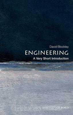 Engineering: A Very Short Introduction - Very Short Introductions (Paperback)