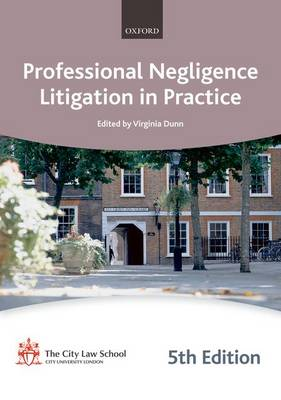 Professional Negligence Litigation in Practice - Bar Manuals (Paperback)