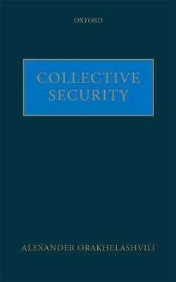 Collective Security (Hardback)