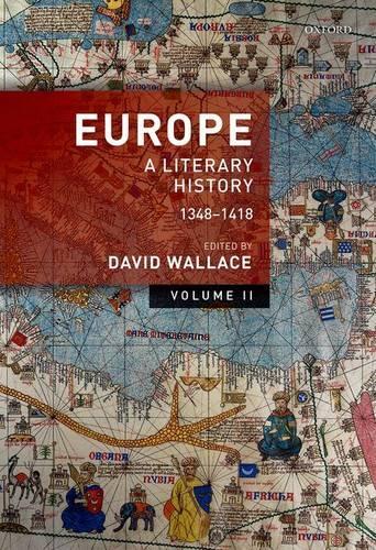 Europe: Volume 2: A Literary History, 1348-1418 (Hardback)