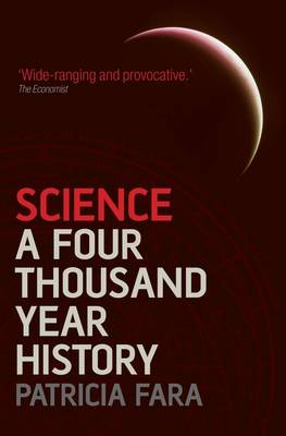 Science: A Four Thousand Year History (Paperback)