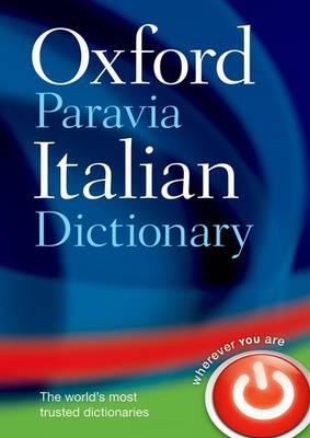 Oxford-Paravia Italian Dictionary (Hardback)