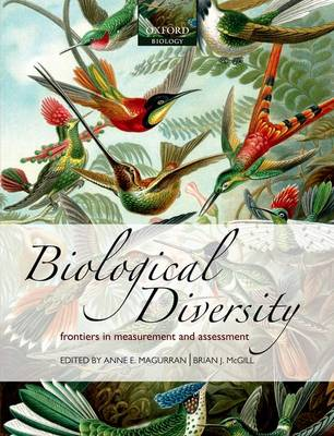 Biological Diversity: Frontiers in Measurement and Assessment (Hardback)