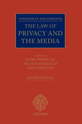 Tugendhat and Christie: The Law of Privacy and the Media (Hardback)