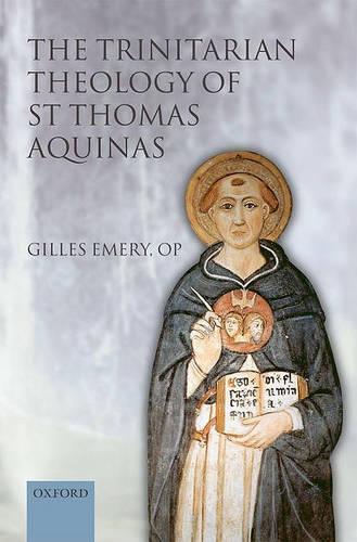 The Trinitarian Theology of St Thomas Aquinas (Paperback)
