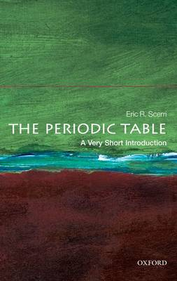 The Periodic Table: A Very Short Introduction - Very Short Introductions (Paperback)