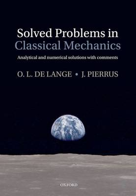 Solved Problems in Classical Mechanics: Analytical and Numerical Solutions with Comments (Hardback)
