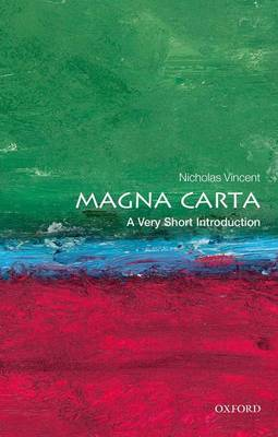 Magna Carta: A Very Short Introduction - Very Short Introductions (Paperback)