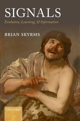Signals: Evolution, Learning, and Information (Paperback)