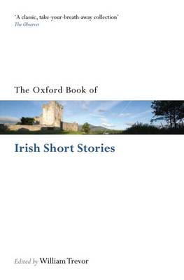 The Oxford Book of Irish Short Stories - Oxford Books of Prose & Verse (Paperback)