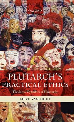 Plutarch's Practical Ethics: The Social Dynamics of Philosophy (Hardback)