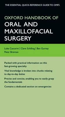 Oxford Handbook of Oral and Maxillofacial Surgery - Oxford Medical Handbooks