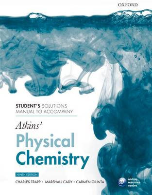 Student's Solutions Manual to Accompany Atkins' Physical Chemistry (Paperback)