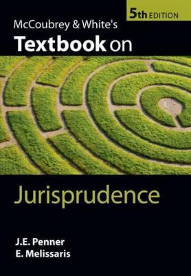 McCoubrey & White's Textbook on Jurisprudence - Textbook on (Paperback)