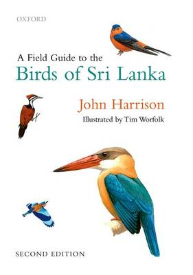 A Field Guide to the Birds of Sri Lanka (Hardback)