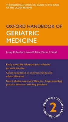 Oxford Handbook of Geriatric Medicine - Oxford Medical Handbooks