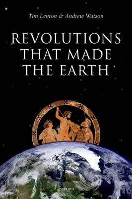 Revolutions that Made the Earth (Hardback)