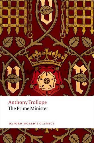 The Prime Minister - Oxford World's Classics (Paperback)